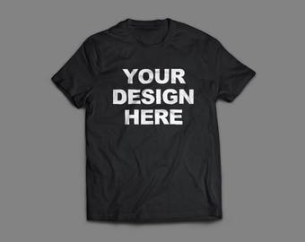 Custom T-Shirts Create Your Own. Design Your Own Customizable T-Shirt Personalized Tees