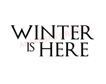 "Game of Thrones Winter Is Here Decals 4""-9"""