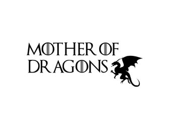 "Game of Thrones ""Mother of Dragons"" Decals  5""-13"""