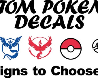 Pokemon Go Decals Team Mystic Team Valor Team Instinct and Various others