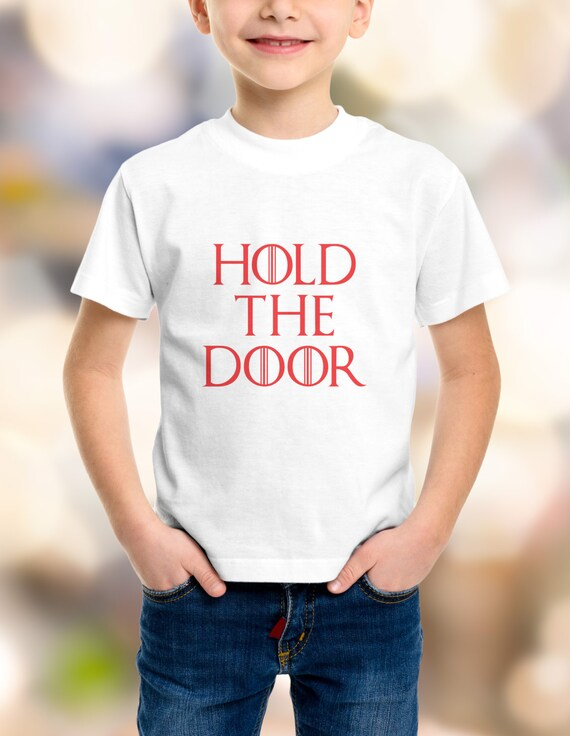 "Game of Thrones ""Hold The Door"" Youth T-Shirts XS-XL Available"