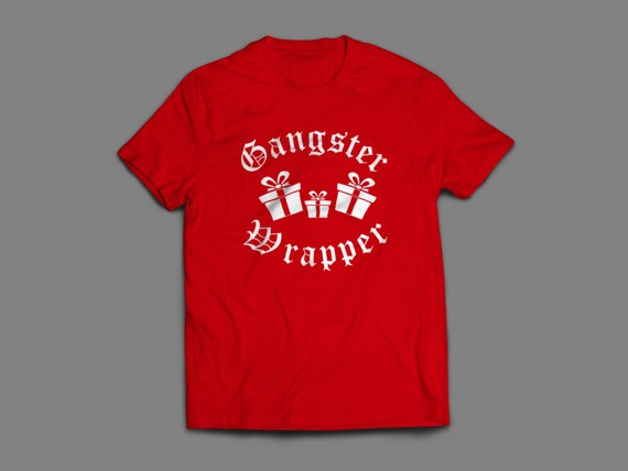 """Christmas """"Gangster Wrapper"""" Shirt S-4XL And Long Sleeve Available"""