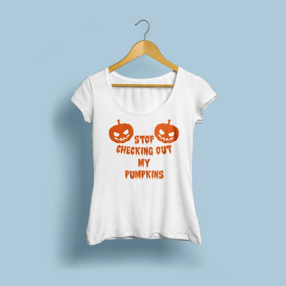 "Halloween ""Stop checking out my pumpkins"" T-Shirts X-XL Available"