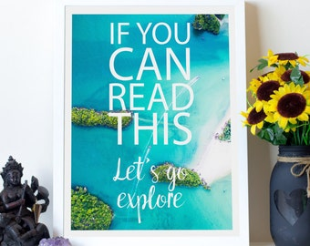 Travel Printable Artwork, If You Can Read This, Aerial Typography Print,Inspiring Discover Typography,Letter Print Artwork,Font Print Poster