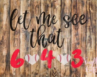 """SVG - """" That me see that 6 4 3  """"- Digital File Only - svg , png , jpg  -Baseball SVG - Double Play"""