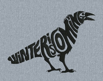 Raven - Winter is coming - Game of Thrones - Machine embroidery design - 2 size for instant download
