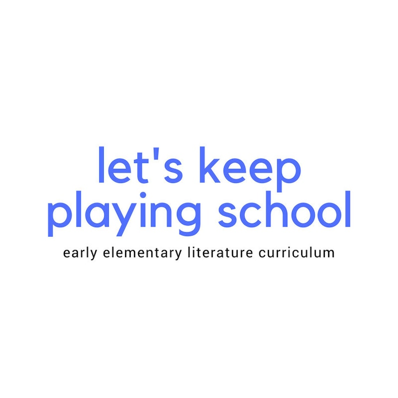 Let's Keep Playing School  Early Elementary Literature image 0