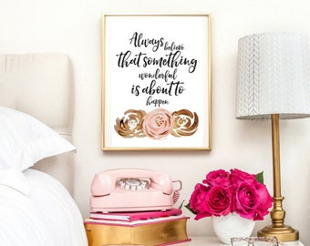 Always Believe Something Wonderful Is About To Happen Quote | Typographic Print | A4 Printable (Law Of Attraction)