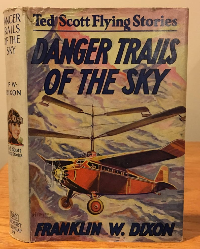 Ted Scott - Danger Trails of the Sky by Franklin W  Dixon - Hardy Boys