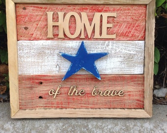 """Patriotic """"Home of the Brave"""" Pallet Wood Sign   11""""x10 1/2""""x1"""""""