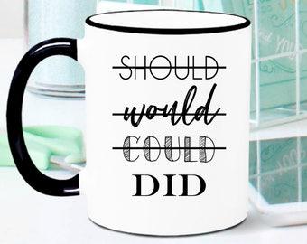 Motivational Mug, Motivational Gift, Inspirational Gift, Inspirational Mug, Coworker Gift, Goal Digger, Gift for Friend, Boss Babe Mug