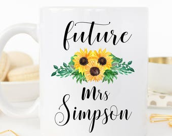 Futures Mrs. Mug, Custom Mrs. Mug, Engagement Mug, Mug for the Bride-to-Be, Engagement Gift, Bridal Gift, Gift for the Bride, Bride to be
