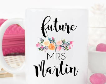 Futures Mrs. Mug, Custom Mrs. Mug, Engagement Mug, Mug for the Bride-to-Be, Engagement Gift, Bridal Gift, Future Mrs., Gift for Bride
