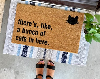 "THE ORIGINAL bunch of cats in here™ doormat - 18""x30"" - cat lover - funny doormats - cat lady - housewarming"