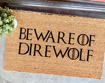 "beware of direwolf doormat - 18x30"" - outdoor mat - home decor - game of thrones fans - GOT - the cheeky doormat - outdoor mat - coir mat"