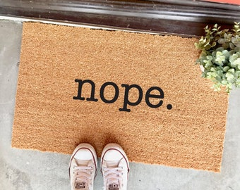 "nope doormat - 18x30"" - funny doormat - outdoor mat - no soliciting - nope - gifts for introverts - dorm decor - welcome mat- entry"