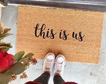 "CUSTOMIZABLE! this is us doormat - 18x30"" - welcome mat - door mat - home decor - front porch - this is us fans - this is us tv show"