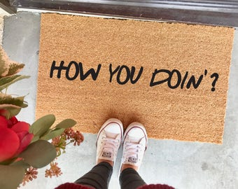"how you doin'? doormat - 18x30"" - welcome mat - funny doormat - Friends - Joey Tribbiani - new home - Christmas gifts - friends fans"