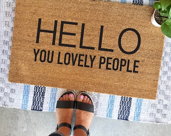 "HELLO you lovely people doormat - 18x30"" - welcome mat - layered doormat - porch decor - cute doormat - modern - minimalist - outdoor mat"