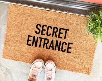 "secret entrance doormat - 18x30"" - funny doormats - gag gift - apartment decor - dorm decor - entryway - home decor - rug"