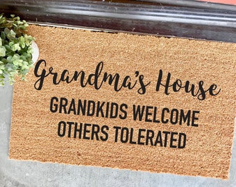 CUSTOMIZABLE! Grandma's House, grandkids welcome, others tolerated - gift ideas for grandma - mimi - grammy - funny welcome mat - doormat