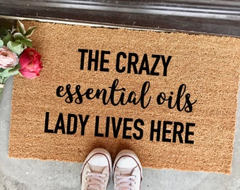 "crazy essential oils lady doormat - 18x30"" - essential oils lovers - there's an oil for that - oily family - young living - doterra"