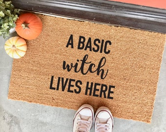 "NEW! a basic witch lives here - 18x30"" - halloween doormat - fall doormat - autumn doormat - basic witch - funny doormat - cheeky doormat"
