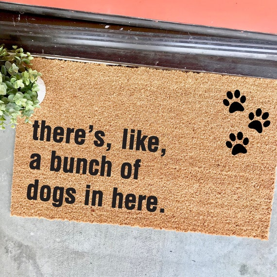 Superb THE ORIGINAL Bunch Of Dogs In Here With Paw Prints Doormat | Etsy