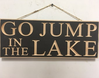 Go Jump In The Lake Etsy