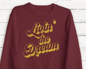 6d0815b9a Livin the Dream Tshirt, Retro Tshirt, 70's Tshirt, Ladies Unisex Crewneck  Shirt, Cute Tshirt, Gift, Funny T-shirt, Short Sleeve T-shirt