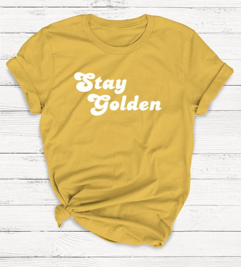 21da673e3 Stay Golden Tshirt Retro Shirt Graphic Tee Women's | Etsy