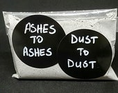 Ashes to Ashes, Dust to D...
