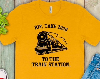 Yellowstone Shirt, Rip Wheeler Shirt, Take 2020 to the Train Station Shirt, Funny Yellowstone Shirt, 2020 is boo sheet, 2020 shirt, Rip Yell