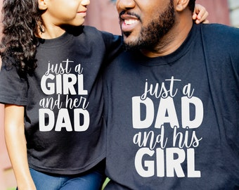 Daddy and Me Shirts, Matching Shirts, Just a Girl and her Dad Shirt, Just a Dad and His Girl Shirt, Daddy Daughter Shirts, Daddy Daughter Ma