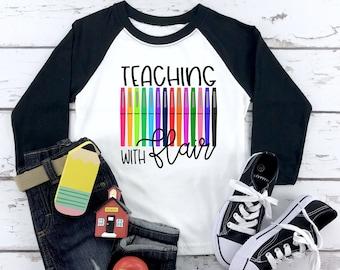 Teacher Back to School Shirt, Teacher First Day Shirt, Teaching With Flair Shirt, Teacher Gift, Flair Pens Shirt, Teacher Team Shirt
