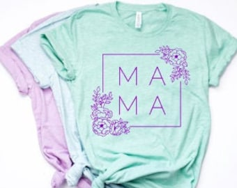 Mom shirts | Motherhood Shirt | Mom Life Shirt | Mothers Day Gift | Gifts for Mom | Mama | Floral Mama Shirt | Mama Shirt | Purple Gold Mama