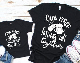 Daddy and Me Shirts | Matching Shirts | Our First Father's Day Together Shirts | Father Son Shirts | Father Daughter Shirts | Beer and Bottl