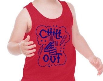 Kids Patriotic Tank | Adult Patriotic Tank | July 4th Shirt | Funny Patriotic Tank | Chill the 4th Out | Funny July 4th Tank | Bomb Pop
