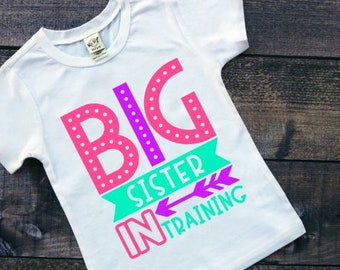 Big Sister Shirt | Pregnancy Announcement Shirt | Big Sister in Training | Big Sister Coming Soon | Sibling Announcement Shirt | Big Sister