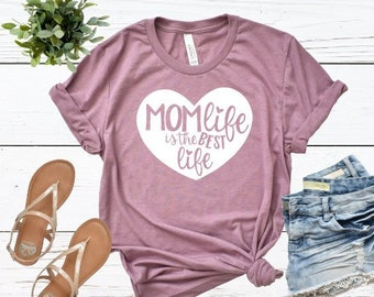 Mothers Day Gift | Mom Life is the Best Life | Mama Shirt | Gifts for Mom | Mom Life Shirt | Mama Life Shirt | Living my Best Life