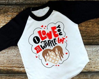 Kids Valentine Shirt | Girls Valentine Shirts | Adult Valentine Shirt |  I Love You a Waffle Lot | Waffle Valentine Shirt |  Valentine Shirt