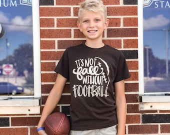Football shirts, Football Shirts for Kids, Football Season Shirt, Football Shirt for Womens, It's Not Fall Without Football Shirt, Adult Foo