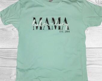 Mom Shirt | Mama Shirt | Personalized Mom Shirt | Mom Est Shirt | Mom Life Shirt | Mothers Day Shirt | Gifts for Mom | Grandma Shirt |