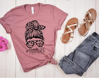 Mom shirts, Mom Life Shirt, Messy Bun Mom Life