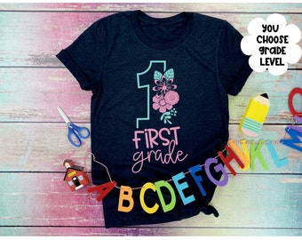 Back to School Shirt, Girls Back to School Shirt, First Day of School, Floral Grade Level Shirt, Girls First Day of School Shirt, Floral Shi