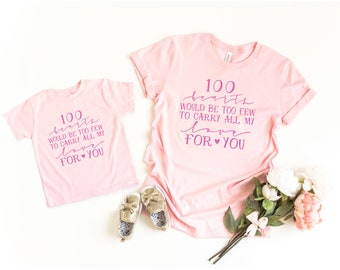 Mommy and Me Shirts, Matching Shirts, 100 Hearts Would Be Too Few to Carry All My Love For You, Mommy and Me Valentine Shirts, Mothers Day G