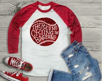 Baseball shirt | Baseball Shirts for Women | Theres No Crying in Baseball | Womens Baseball Shirt | Girls Baseball Shirt | Baseball Mom
