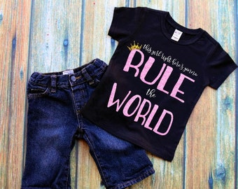 Girls Shirt | Shirt For Girls | Rule the World | Princess Shirt | Girl Power | Girls Graphic Tee | Dream Big Shirt
