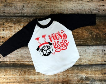 Kids Valentine Shirt | Womens Valentine Shirt | Boys Valentine Shirt | Girls Valentine Shirt| Pug Valentine Shirt | Pugs and Kisses Valentin