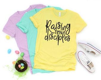 Mothers Day Gift   Raising Tiny Disciples   Mama Shirt   Gifts for Mom   Christian Mom Shirt   Christian Mama Shirt   Mom Life Shirt   Jesus